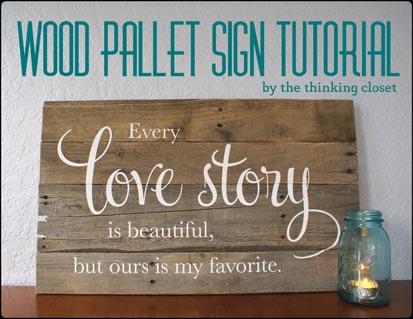 18---The-Thinking-Closet---DIY-Pallet-Wood-Sign-Tutorial